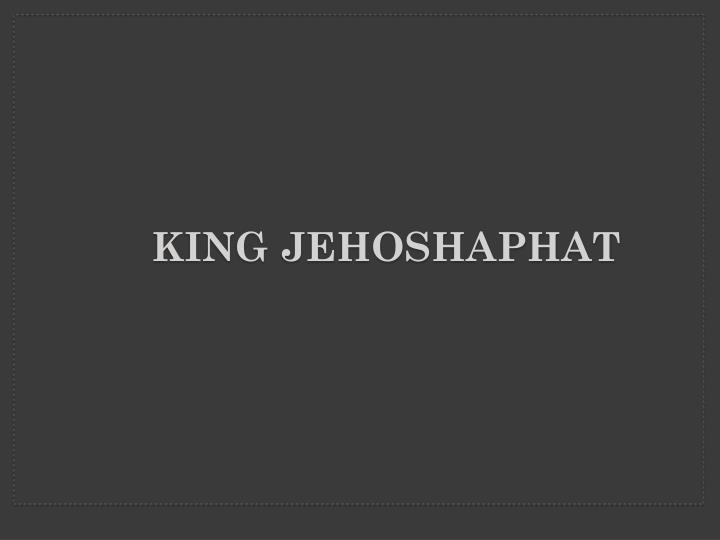 King Jehoshaphat Title Slide
