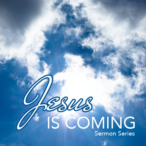Jesus Is Coming - Title Graphic